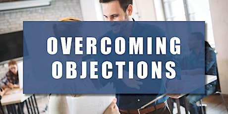 CB Bain | Overcoming Objections (3 CE-WA) | Cisco Webex | July 31st 2020 tickets