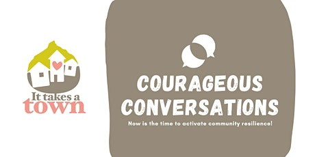 It Takes a Town: Courageous Conversations Morning Tea tickets