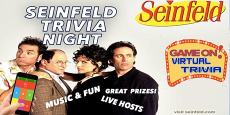 SEINFELD TRIVIA  NIGHT Play &  answer in real time  Fun & Prizes tickets