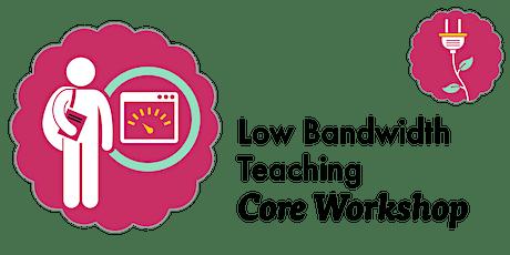 Low Bandwidth Teaching (Webinar) tickets