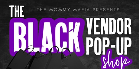 The black vendor pop-up shop tickets