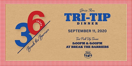 Drive Thru Tri-Tip Dinner tickets