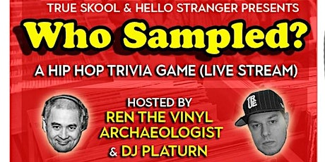 Who Sampled? Hip Hop Trivia Game (Every Sunday) tickets