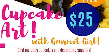 Sunflower Cupcake Art with Gourmet Girl tickets