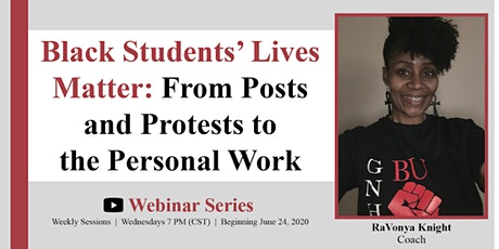 Black Students' Lives Matter: From Posts & Protests to the Personal  Work tickets