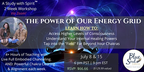 Quantum Healing & thePower of our Energy Grid: Going Way Beyond our Chakras tickets