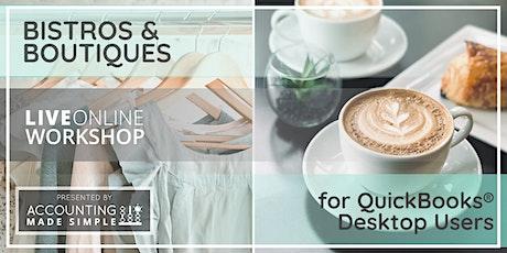 Bistros & Boutiques Workshop For QuickBooks Desktop Users Tickets