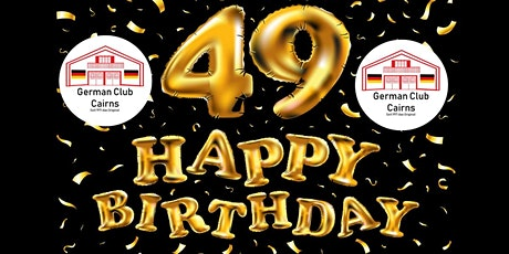 German Club Cairns  49th Birthday tickets