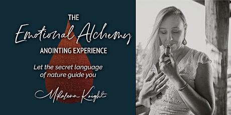 The Emotional Alchemy Anointing Experience tickets