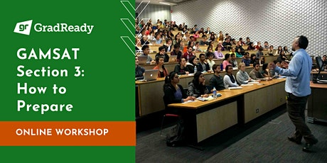 Gamsat Section 3 Online Workshop | GradReady tickets