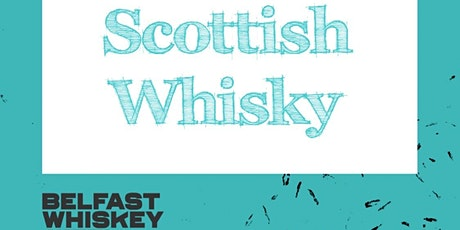 Exploration in Scots Whisky tickets