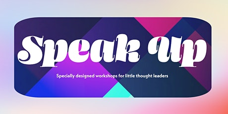 Speak Up - Kids Performance Poetry Workshop - 10 d tickets