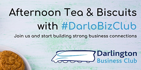 #DarloBizClub Afternoon Tea & Biscuits | 2:30 pm | 29 October 2020 tickets