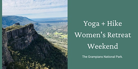 Yoga + Hike Women's Retreat Weekend | Grampians tickets