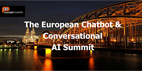 The European Chatbot & Conversational AI Summit 2021 tickets