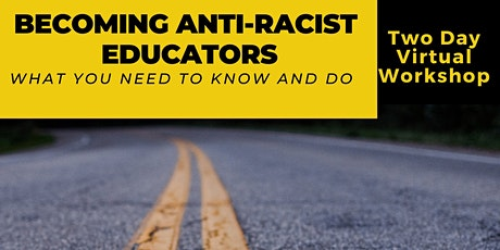Becoming  Anti-racist Educators tickets