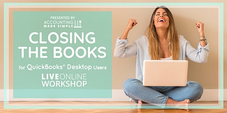 Closing The Books For QuickBooks Desktop Users tickets