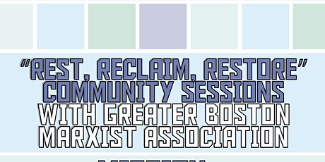Rest. Reclaim. Restore: Community Healing Sessions tickets