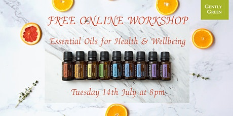 Free  Online Workshop: Essential Oils For Health & Wellbeing tickets