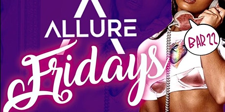 Allure Fridays at BAR 2200 tickets