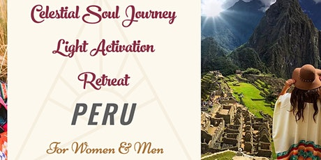 Celestial Soul Journey Light Activation retreat in Peru tickets