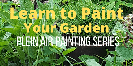 Learn to Paint Your Garden tickets