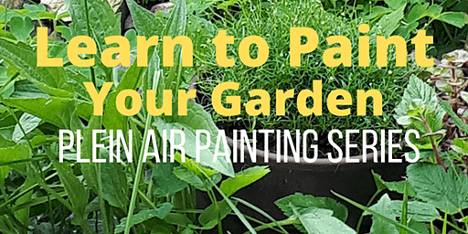 Learn to Paint Your Garden