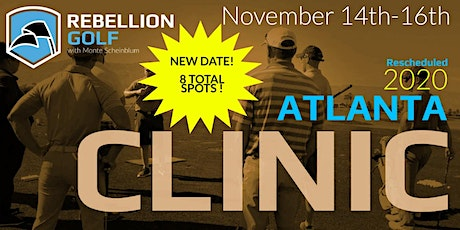 RESCHEDULED Atlanta Rebellion Golf Clinic with Monte Scheinblum tickets