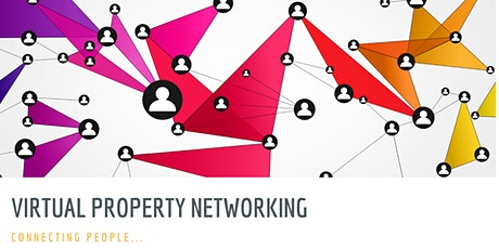 Virtual Property Networking! tickets