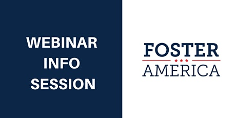 Foster America Webinar Info Session tickets