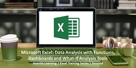 Microsoft Excel Data Analysis with Functions, Dashboards and What-If Tools tickets