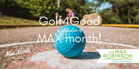 Golf4Good in Celebration of Max Month tickets