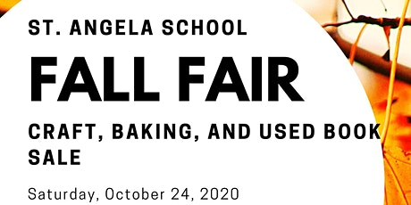 St. Angela School Fall Fair tickets