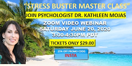 "Dr. Kathleen Mojas ""Stress Buster Master Class"" tickets"