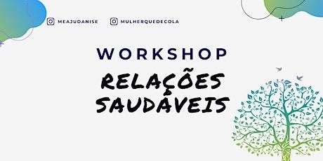Workshop - Relações Saudáveis ingressos