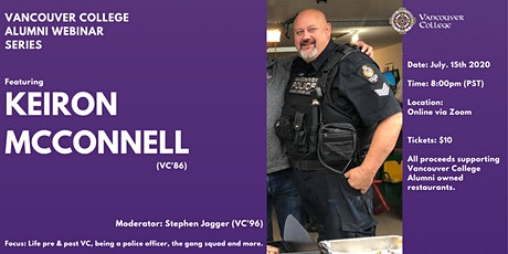 VCAA Webinar: Dr. Keiron McConnell (VC'86) Vancouver Police Officer tickets