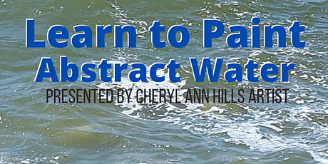 Learn to Paint Abstract Water tickets