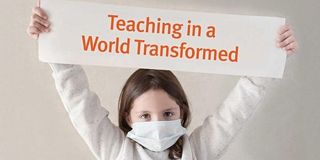Teaching in a World Transformed tickets