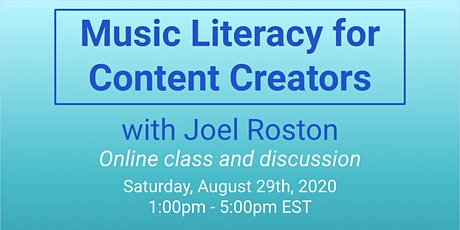 Music Literacy for Content Creators tickets