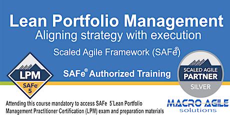 SAFe®5 Lean Portfolio Management  Certification-Virtual Instructor Led tickets