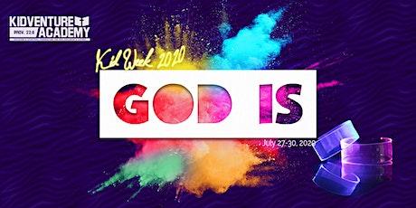 Kid Week 2020: GOD IS tickets