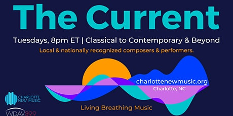 The Current: Classical to Contemporary & Beyond tickets