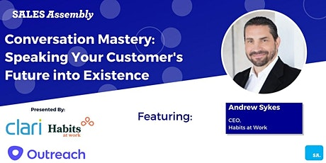 Conversation Mastery: Speaking Your Customer's Future into Existence tickets