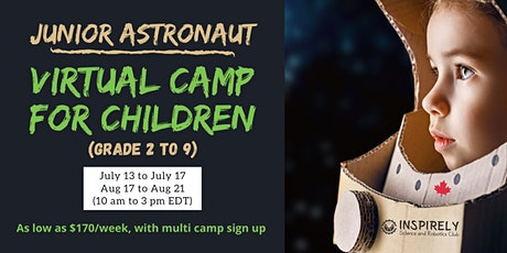 Junior Astronauts: Premier Virtual Summer Camp for Children: Grade 2 to 9 tickets