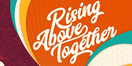 Rising Above Together Virtual Gala and Fundraiser tickets