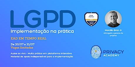 LGPD: Implementação na Prática - EAD ao vivo - Turma Julho ingressos