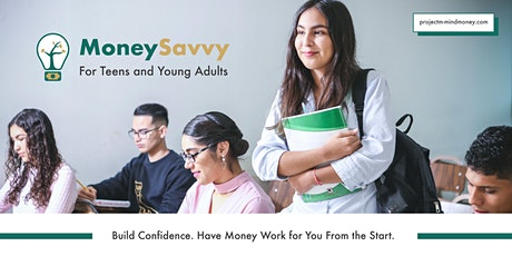 Money Savvy for Teens & Young Adults Online Class tickets