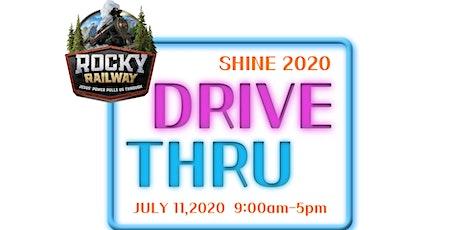 DRIVE-THRU SHINE 2020 tickets