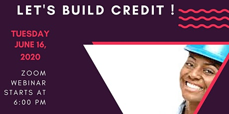 Let's Build Credit tickets