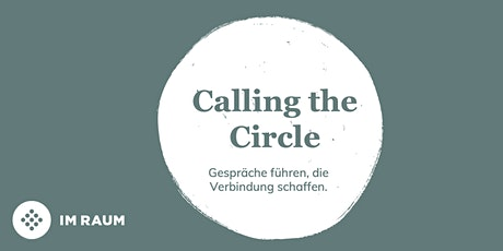 Calling the Circle | Basisseminar (Terminserie 3 Module) tickets